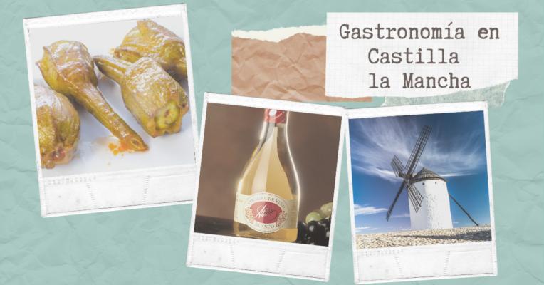 Gastronomía de Castilla La Mancha