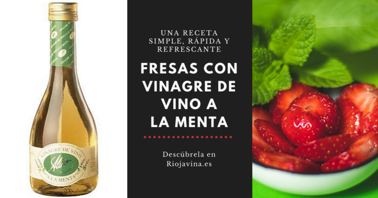 Fresas Vinagre a la menta